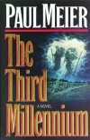 The Third Millenium - Paul D. Meier