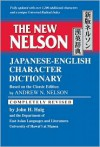 The New Nelson Japanese-English Character Dictionary - Andrew N. Nelson, Andrew N. Nelson