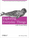 Exploring Everyday Things with R and Ruby - Sau Sheong Chang