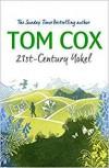 21st-Century Yokel - Tom Cox