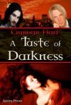 A Taste of Darkness  - Crymsyn Hart