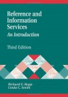 Reference and Information Services: An Introduction (Library & Information Science Text) -