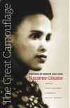 The Great Camouflage: Writings of Dissent (1941-1945) - Suzanne Cesaire, Daniel Maximin, Keith L. Walker
