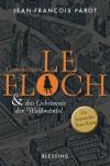 Commissaire Le Floch und das Geheimnis der Weißmäntel - Jean-François Parot, Michael von Killisch-Horn