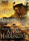Home By Morning - Alexis Harrington