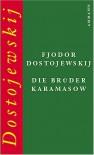 Die Brüder Karamasov - Fyodor Dostoyevsky, Swetlana Geier