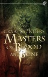 Master of Blood and Bones - Craig Saunders
