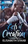 Acts of Creation (Evergreen Grove Book 2) - Elisabeth Staab