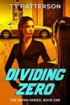 Dividing Zero - Ty Patterson