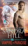 Vampire in Paradise: A Deadly Angels Book - Sandra Hill