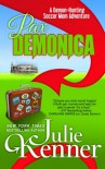 Pax Demonica: Trials of a Demon-Hunting Soccer Mom (Volume 6) - Julie Kenner