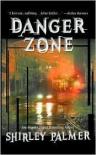 Danger Zone - Shirley Palmer
