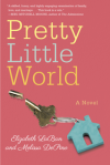 Pretty Little World - Elizabeth LaBan, Melissa DePino