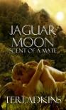 Jaguar Moon - Teri Adkins