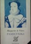 Pamiętniki - Marguerite de Valois