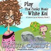 Play That Funky Music White Koi (Lemon Layne Mystery) - Hollie Jackson, Dakota Cassidy