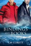 Bindings and Books - CM Corett