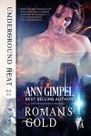 Roman's Gold: Shifter Paranormal Romance (Underground Heat Book 1) - Ann Gimpel, Angela Kelly, Fiona Jayde