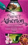 Tante Dimity und das verborgene Grab. Roman - Nancy Atherton