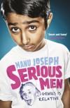 Serious Men - Manu Joseph