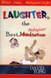 Laughter, The Best Malaysian - David Tong