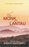 The Monk of Lantau - Mann Matharu