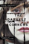 The Darkest Corners - Kara Thomas, Jorjeana Marie