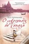 O Aprendiz de Veneza - Elle Newmark, Carlos Pereira