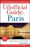 The Unofficial Guide to Paris - David Applefield