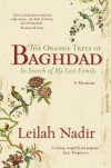 The Orange Trees of Baghdad: In Search of My Lost Family - Leilah Nadir