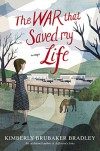 The War that Saved My Life - Kimberly Brubaker Bradley