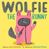 Wolfie the Bunny - Ame Dyckman