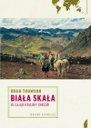 Biała skała. W głąb krainy Inków - Hugh Thomson