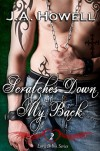 Love & Ink: Scratches Down My Back (Love & Ink Series Book 2) - J.A. Howell