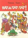 Rat A Tat Tat! - Nikolai Nosov, Николай Носов