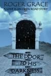 The Door to His Darkness - Roger  Grace