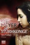 Die Sturmkönige - Glutsand: Roman - Kai Meyer