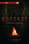 Outcast: A Defiance Novella - C.J. Redwine