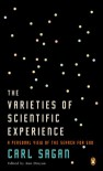 The Varieties of Scientific Experience: A Personal View of the Search for God - Carl Sagan, Ann Druyan, Steven Soter