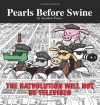 The Ratvolution Will Not Be Televised: A Pearls Before Swine Collection - Stephan Pastis