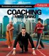 Coaching i Mentoring w Praktyce - Bennewicz Maciej