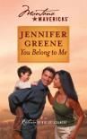 You Belong To Me (Montana Mavericks: Wed in Whitehorn) - Jennifer Greene