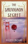 The Sauvignon Secret - Ellen Crosby
