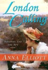 London Calling (Susanna and the Spy) - Anna Elliott