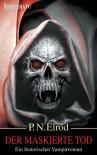 Der Maskierte Tod - P.N. Elrod