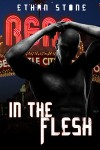 In the Flesh (Flesh, #1) - Ethan Stone