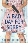 A Bad Day for Sorry (Stella Hardesty Series #1) -