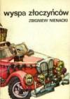 Wyspa Złoczyńców (Pan Samochodzik #3) - Zbigniew Nienacki