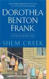 Shem Creek - Dorothea Benton Frank