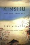 Kinshu: Autumn Brocade - Teru Miyamoto